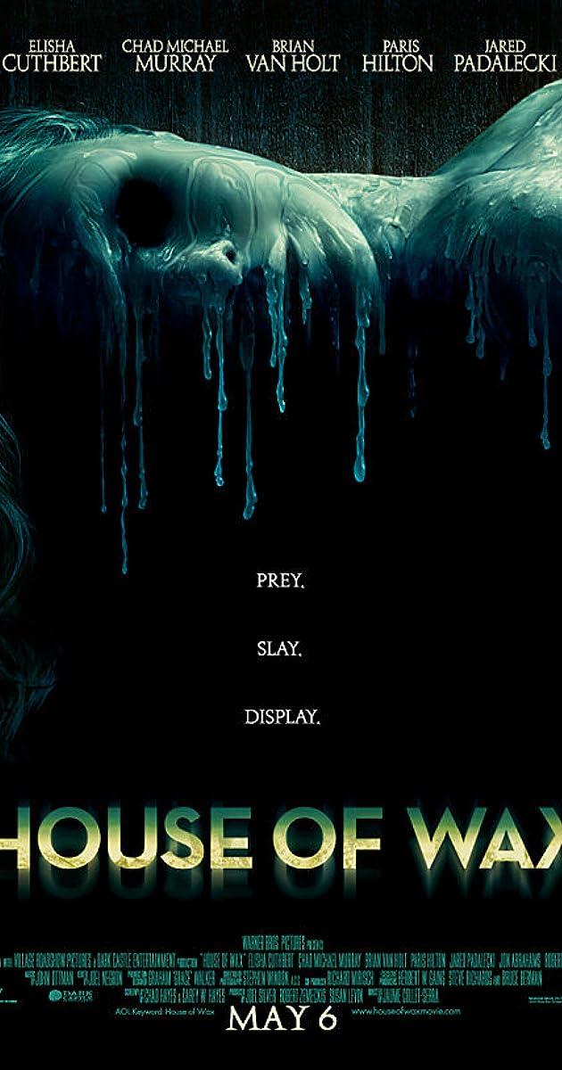 House of Wax 2005 IMDb