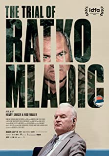 The Trial of Ratko Mladic (2018)