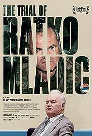 The Trial of Ratko Mladic (2018)