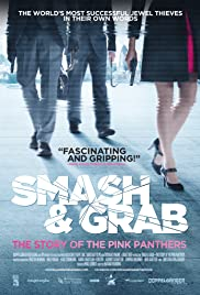 Smash & Grab: The Story of Pink Panthers Poster