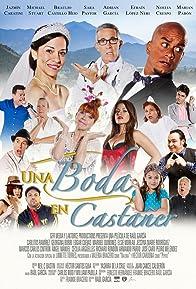 Primary photo for Una Boda en Castañer