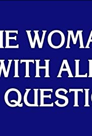 The Woman with All the Questions Poster