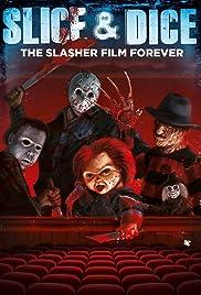 Slice and Dice: The Slasher Film Forever Poster