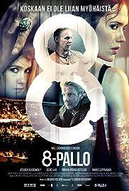 ##SITE## DOWNLOAD 8-pallo (2013) ONLINE PUTLOCKER FREE