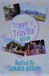 Watch english action movies Trippin' 'n' Trav'lin' in Austin [640x640]