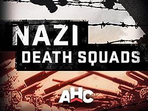 Nazi Death Squads (2009)