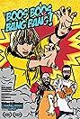 Boos Boos, Bang Bang! (2019) Poster