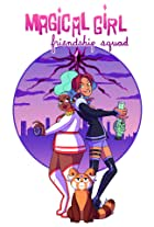 Magical Girl Friendship Squad