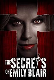 The Secrets of Emily Blair (2016) Poster - Movie Forum, Cast, Reviews