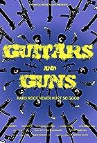 Guitars and Guns