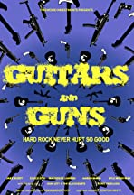Guitars and Guns