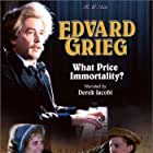 Edvard Grieg: What Price Immortality? (1999)