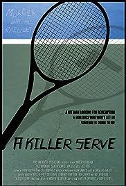 A Killer Serve Poster