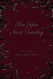 See You Next Tuesday Poster