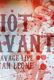 Idiot Savant: The Savage Life of Ryan Leone Poster