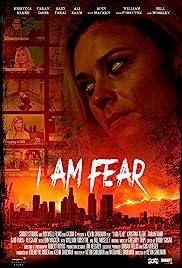 I Am Fear (2020)