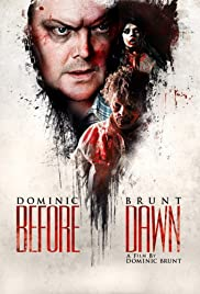 Before Dawn (2013) Poster - Movie Forum, Cast, Reviews
