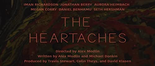 The Heartaches [Trailer]