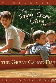 Sugar Creek Gang: Great Canoe Fish Poster
