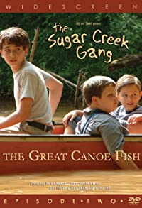 Primary photo for Sugar Creek Gang: Great Canoe Fish
