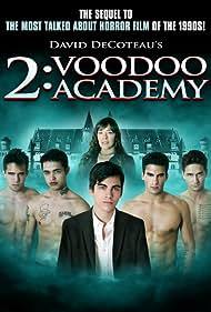 Michelle Bauer, Richie Nuzzolese, Alex Fox, Brandon Schinaman, Shawn McCormick, Alex Bugaj, and Josh Randall in 2: Voodoo Academy (2012)