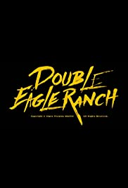 Double Eagle Ranch Poster