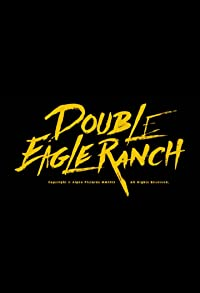 Primary photo for Double Eagle Ranch