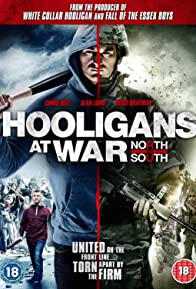 Primary photo for Hooligans at War: North vs. South