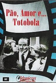 Primary photo for Pão, Amor e... Totobola