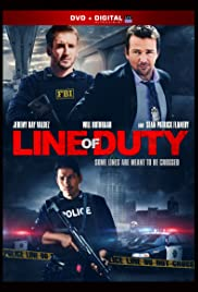 Line of Duty (2013) Poster - Movie Forum, Cast, Reviews
