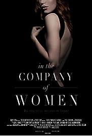 In the Company of Women (2015) filme kostenlos
