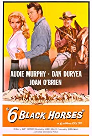 Six Black Horses (1962) Poster - Movie Forum, Cast, Reviews