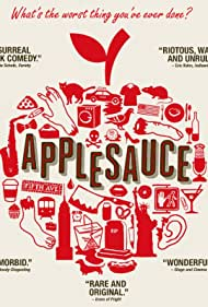 Onur Tukel in Applesauce (2015)