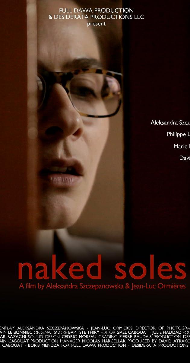 Naked Soles (2012) - Plot Summary - IMDb