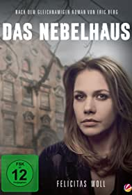 Felicitas Woll in Das Nebelhaus (2017)