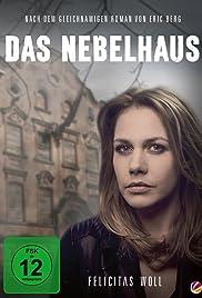 Das Nebelhaus Poster