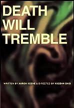 Death Will Tremble