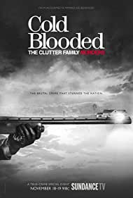 Cold Blooded: The Clutter Family Murders (2017)