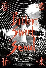 Bitter Sweet Seoul Poster