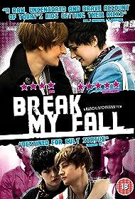 Break My Fall (2011)