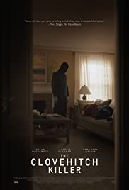 Watch Full HD Movie The Clovehitch Killer (2018)