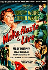 Make Haste to Live (1954) 720p