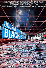 Journey Through the Black Sun Poster