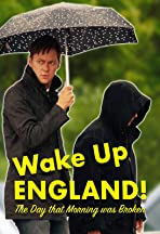 Wake Up England! The Day that Morning was Broken