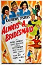 Always a Bridesmaid (1943) Poster