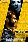 Imagining Argentina (2003)