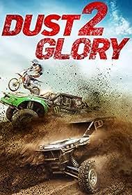 Dust 2 Glory (2017)
