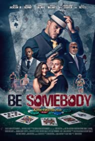 Cisco Reyes, Melvin Jackson Jr., Don Overton, Grover McCants, Diana C. Salinas, Brenton Herwat, Brian Heintz, and Amanda Bobby Cooper in Be Somebody (2018)