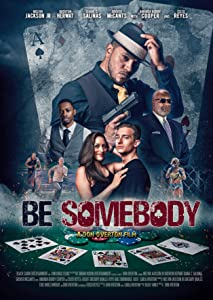 Be Somebody 720p movies