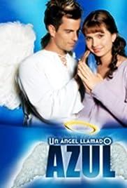 Un ángel llamado Azul Poster